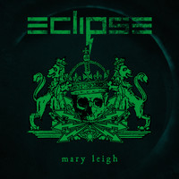 Eclipse - Mary Leigh