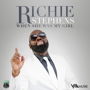 Richie Stephens - When She Was My Girl