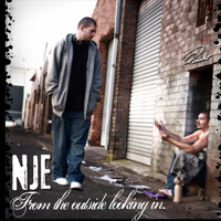 NJE - From the Outside Looking In.. (Explicit)
