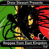 Drew Stewart - Reggae from East Kingston (Explicit)