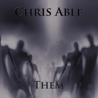 Chris Able - Them