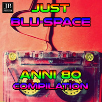 Disco Fever - Just Blu Space 80 s Compilation