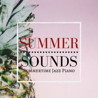 Relaxing Piano Crew - Summer Sounds - Summertime Jazz Piano