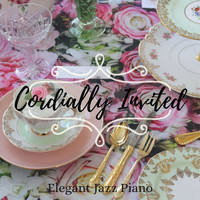 Relaxing Piano Crew - Cordially Invited - Elegant Jazz Piano