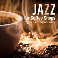 Relaxing Piano Crew - Jazz for Coffee Shop ~ A Familiar Cup of Coffee ~