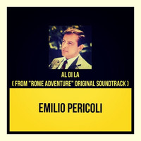 "Emilio Pericoli - Al di la (From ""Rome adventure"" Original soundtrack)"
