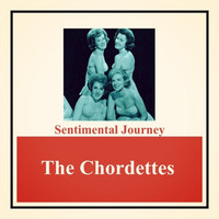 The Chordettes - Sentimental Journey