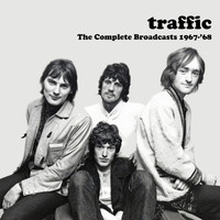 Traffic - The Complete Broadcasts 1967-'68