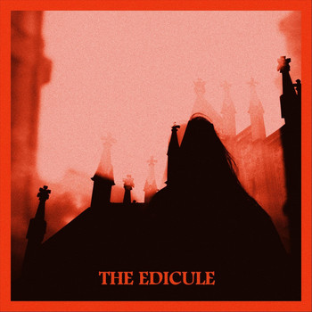 The Edicule - Summer Promo 2019 (Explicit)