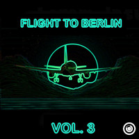 Various Artists - Flight To Berlin Vol. 3