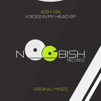 Ash Vix - Voices In My Head EP