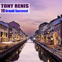 Tony Renis - 19 Grandi Successi (Remastered)