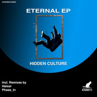 Hidden Culture - Eternal EP