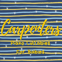Relaxing BGM Project - The Carpenters - Baby Lullabies Covers