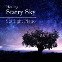 Relaxing BGM Project - Healing Starry Sky ~ Starlight Piano
