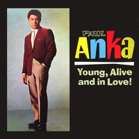 Paul Anka - Young, Alive, And In Love!