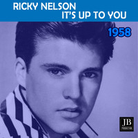 Ricky Nelson - It's Up To You (1958)