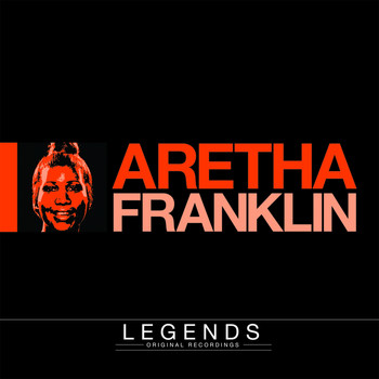Aretha Franklin - Legends - Aretha Franklin (Explicit)