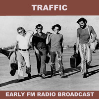 Traffic - Traffic Early FM Radio Broadcast