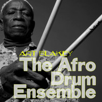 Art Blakey - The Afro Drum Ensemble
