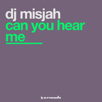 DJ Misjah - Can You Hear Me