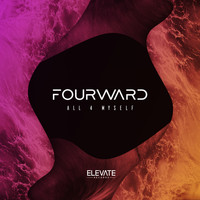 Fourward - All 4 Myself