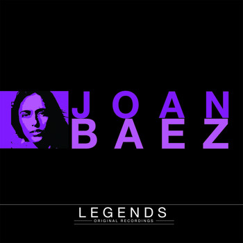 Joan Baez - Legends - Joan Baez