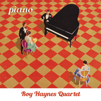 Roy Haynes Quartet - Piano