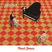 Thad Jones - Piano
