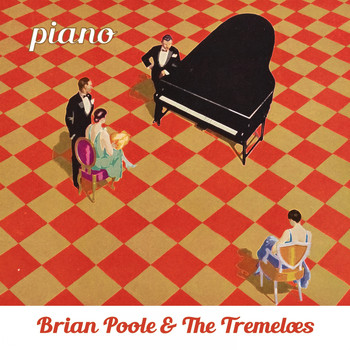 Brian Poole & The Tremeloes - Piano