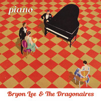 Bryon Lee & The Dragonaires - Piano
