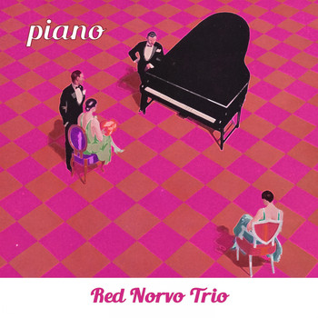 Red Norvo Trio - Piano