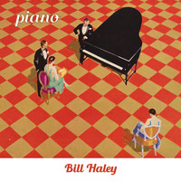Bill Haley - Piano