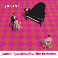 Jimmie Lunceford And His Orchestra - Piano