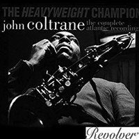 John Coltrane - The Heavyweight Champion