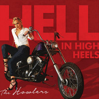 The Howlers - Hell in High Heels