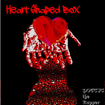 Poetic the Rapper - Heart Shaped Box