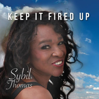 Sybil Thomas - Keep It Fired Up