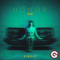 HONOR - Heat (Remixes)