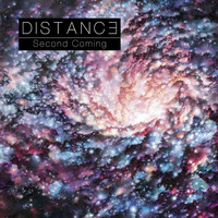 Distance - Second Coming