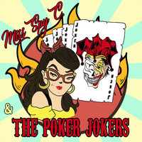 Miss Spy C. & the Poker Jokers - Miss Spy C. & the Poker Jokers