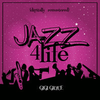 Gigi Gryce - Jazz 4 Life (Digitally Remastered)