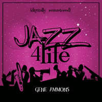 Gene Ammons - Jazz 4 Life (Digitally Remastered)