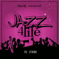 Al Cohn - Jazz 4 Life (Digitally Remastered)