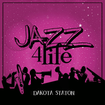 Dakota Staton - Jazz 4 Life