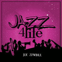 Joe Zawinul - Jazz 4 Life