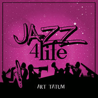 Art Tatum - Jazz 4 Life