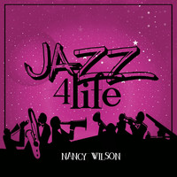 Nancy Wilson - Jazz 4 Life