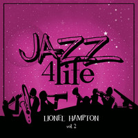 Lionel Hampton - Jazz 4 Life, Vol. 2