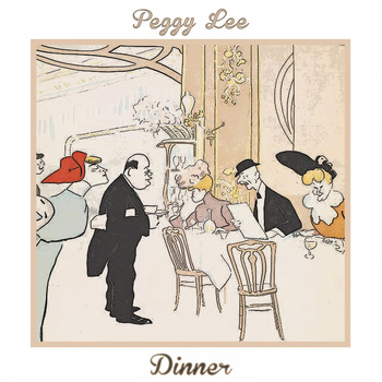 Peggy Lee - Dinner